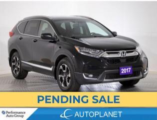 Used 2017 Honda CR-V Touring AWD, Navi, Pano Roof, Siri Eyes Free! for sale in Brampton, ON