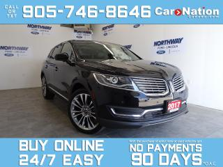 Used 2017 Lincoln MKX RESERVE | AWD | TECH PKG | ROOF | NAV | 21'' RIMS for sale in Brantford, ON