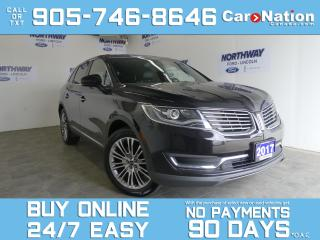 Used 2017 Lincoln MKX RESERVE | AWD | ROOF | NAV | LEATHER | 20