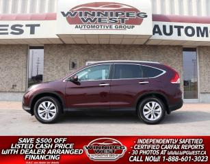 Used 2014 Honda CR-V TOURING AWD, LOADED WITH OPTIONS, EXCEPTIONAL!! for sale in Headingley, MB