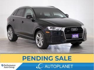 Used 2018 Audi Q3 Quattro, Progressiv,  Back Up Cam, Pano Roof! for sale in Brampton, ON
