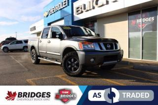Used 2015 Nissan Titan Pro-4X**NAV | Wrangler Duratrac Tires | AS TRADED SPECIAL** for sale in North Battleford, SK