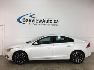 Used 2018 Volvo S60 T6 Dynamic - AWD! HEATED LEATHER! NAV! SUNROOF! for sale in Belleville, ON