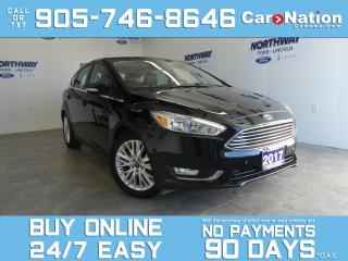 Used 2017 Ford Focus TITANIUM | TECH PKG | HATCH |LEATHER | ROOF | NAV for sale in Brantford, ON